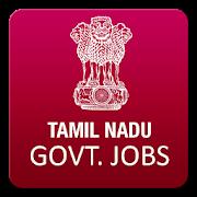 தமிழ்நாடு வேலைவாய்ப்புகள் - Tamil Nadu govt jobs